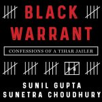 Black Warrant: Confessions of a Tihar Jailer